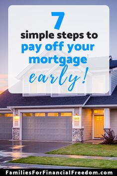pay off the mortgage early 7 simple steps to become mortgage debt free families for financial freedom delivers online tools that help you to stay in control of your personal information and protect your online privacy. Best Money Saving Tips, Ways To Save Money, Money Tips, Saving Money, Space Saving, Mortgage Humor, Mortgage Tips, Mortgage Calculator, Mortgage Quotes