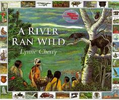 """A River Ran Wild"" by Lynne Cherry can be used to provide background knowledge of how water is being polluted, its impacts and what can we do about it with elementary age children. -Terri Yee, Natick MA Teacher"