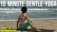 10 Min Gentle Yoga with Maria De Noda