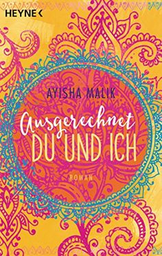 Buy Ausgerechnet du und ich: Roman by Ayisha Malik and Read this Book on Kobo's Free Apps. Discover Kobo's Vast Collection of Ebooks and Audiobooks Today - Over 4 Million Titles! Thriller, Historischer Roman, Humor, Free Apps, Audiobooks, Ebooks, This Book, Tapestry, Neon Signs