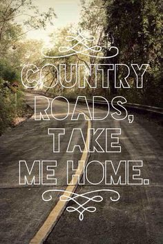 Country roads ❤️