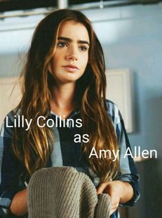 #my ateam fan cast, for a modern day a team. Lilly Collins as Amy Adams
