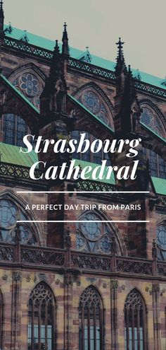 An easy day trip from Paris, Strasbourg is home to Strasbourg Cathedral - the tallest building in the world for almost 200 years Paris Travel Tips, Europe Travel Guide, Europe Destinations, France Travel, Travel Guides, Strasbourg Cathedral, Day Trip From Paris, Visit France, Easy Day