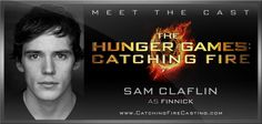 It's official! Welcome Sam Claflin as Finnick to the cast of The Hunger Games: Catching Fire!     Read more at www.CatchingFireCasting.com