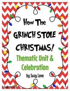 This unit will help you celebrate Grinch Week in your classroom through activities for reading comprehension, writing, phonics, and math. This thematic unit also includes party ideas such as recipe and treat, crafts, and gifts.