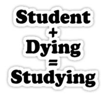 Student + Dying = Studying T-Shirts Stickers technology Meme Stickers, Tumblr Stickers, Cool Stickers, Snapchat Stickers, Printable Stickers, Funny Relatable Memes, Funny Texts, Funny Jokes, Funny Iphone Wallpaper