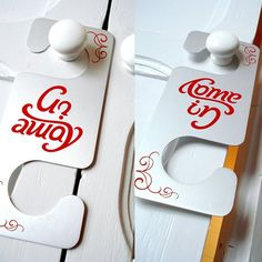 Come in / Go Away Ambigram Door Hanger  An ambigram, also sometimes known as an inversion, is a graphical figure that spells out a word not only in its form as presented, but also in another direction or orientation.