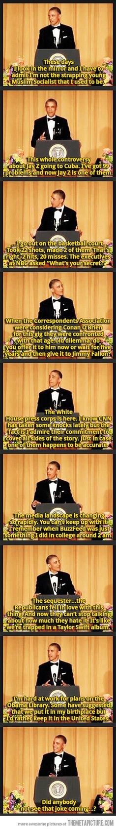 Obama's one-liners at White House Correspondents Dinner :)