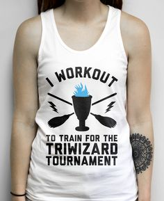 I Workout To Train for the Tri Wizard Tournament on a White Unisex Tank Top