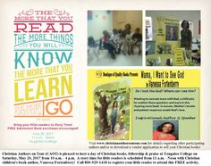 Bring your little readers to story time on May 20, 2017 from 11 a.m. - Noon at a day of Christian books, fellowship and praise at Tougaloo College in Ridgeland, MS. Christian children's book author, Vanessa Fortenberry, will be present. This literary event is sponsored by Christian Authors on Tour (CAOT) and is the first stop of a multi-state, Christian book Tour. Free admission, but book purchases are encouraged!