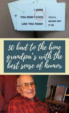 Some people assume that the elderly are boring, uninteresting and resigned from life. These grandpas are here to prove them wrong. They can actually be cooler than you in some cases! 50 #bad #to #the #bone #grandpa's #with #the #best #sense #of #humor