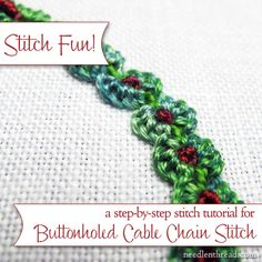 A step-by-step photo tutorial for the buttonholed cable chain stitch, accented with knots. Lots of fun! And it works up quickly!