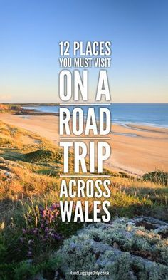 12 Places You Have To Visit On A Road Trip Across Wales - Hand Luggage Only… // Travel Inspiration, Guides & Tips Road Trip Uk, Road Trip Hacks, Uk Trip, Camping Places, Places To Travel, Travel Destinations, Travel Advice, Travel Tips, Travel Uk