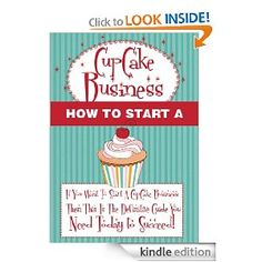 How To Start A Cupcake Business - 7 Strategic Steps On How To Start A Successful & Profitable Cake Business