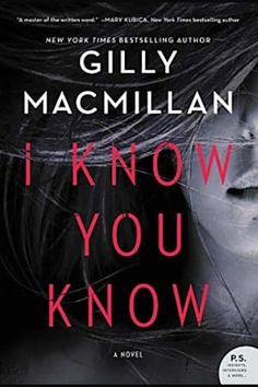 "Read ""I Know You Know A Novel"" by Gilly Macmillan available from Rakuten Kobo. From New York Times bestselling author Gilly Macmillan comes this original, chilling and twisty mystery about two shocki. Great Books, New Books, Books To Read, Good Novels To Read, Fall Books, Reading Lists, Book Lists, Reading Books, Reading Time"