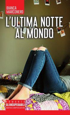 Titolo:  L'ultima notte al mondo Autrice:  Bianca Marconero Casa Editrice:  Newton Compton Genere: Romance Formato: ebook - cartaceo ...