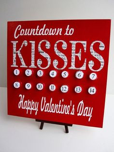 Valentines Day Countdown with Hershey kisses.