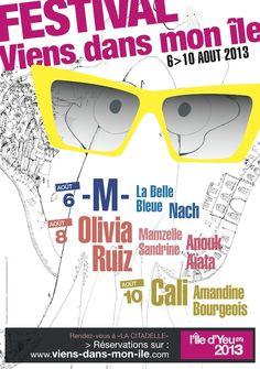 Festival Viens dans mon île. Du 6 au 10 août 2013 à L'Ile d'Yeu.