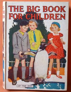 """""""The Big Book for Children"""", ed. Mrs Herbert Strang. Early 1930s. Cover by E. Brier."""