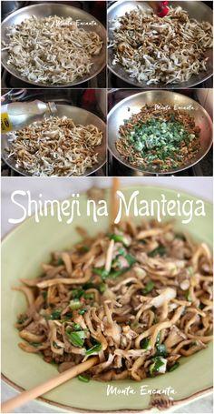 Shimeji na Manteiguinha com shoyo, low carb! Jun Recipe, Diet Recipes, Cooking Recipes, Oriental Food, Tasty, Yummy Food, Korean Food, Japanese Food, Molho Shoyo