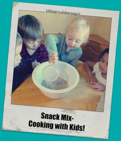 Snappy Snack Mix-Cooking with KIDS!