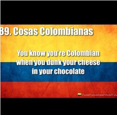 It's only gross until you try it, gringos.... or any other non Colombians lol