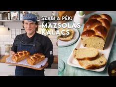 Szabi a pék: Mazsolás kalács | Mindmegette.hu - YouTube Pancakes, French Toast, Bread, Breakfast, Food, Youtube, Morning Coffee, Brot, Essen