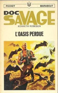 Doc Savage Books - The Lost Oasis - Kenneth Robeson