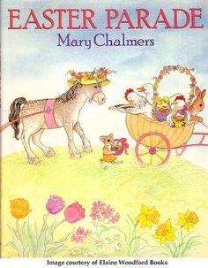 Easter Parade children's book read aloud, written by Mary Chalmers Easter Books, Easter Parade, Children's Picture Books, Read Aloud, Book Recommendations, Winnie The Pooh, Childrens Books, Disney Characters, Fictional Characters