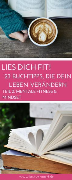 Die wichtigsten Bücher rund um Fitness, Ernährung und mentales Training. Im zweiten Teil erhältst du meine Buchtipps rund um mentale Fitness und Mindset.