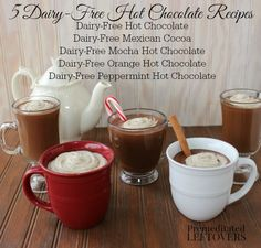 Dairy-Free Hot Chocolate Recipe with 4 Delicious Variations - don't let a dairy intolerance stop you from enjoying hot cocoa!