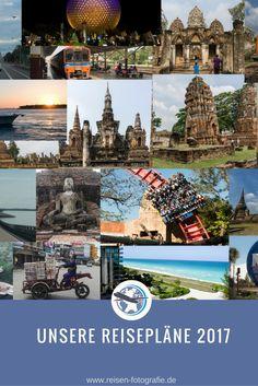 Unsere Reisepläne für 2017 - USA, Florida, mit dem Rucksack durch Thailand und Kambodscha und einige kleinere Ausflüge.