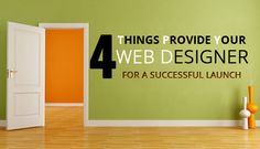 4 Things You Should Provide Your Web Designer for a Successful Launch