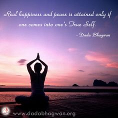 You can realize your true self by the self realization ceremony given by the grace of the enlightened spiritual master Param Pujya Dada Bhagwan To gain more insight, visit http://www.dadabhagwan.org