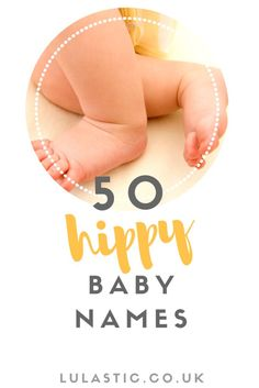 A creative list of alternative baby names - often based on nature or world changing rebels. Behold, my list of 50 hippie baby names! Pink Baby Boy, New Baby Boys, Toddler Girls, Natural Parenting, Gentle Parenting, Parenting Advice, Hippie Baby, Boho Baby, Hippie Names