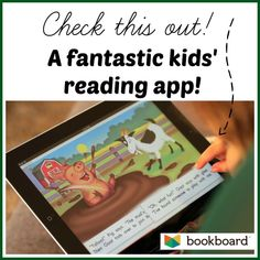 "Bookboard-- a terrific and affordable reading app for kids! It ""unlocks"" books as your child finishes one - adjusting its recommendations based on your child's interest and reading level"