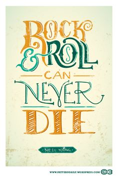 Rock & Roll Can Never Die /// Pattern Daily