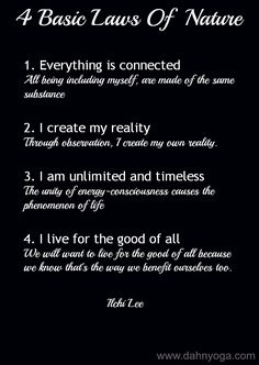 4 basic laws of nature. for more, visit http://dahnyoga.com