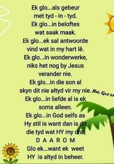 Ek glo Evening Greetings, Afrikaanse Quotes, Thy Word, Silhouette Cameo Projects, Bible Verses Quotes, Spiritual Inspiration, Encouragement, Give It To Me, Spirituality
