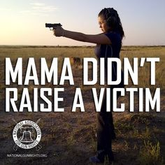 Why I will learn to shoot. I will protect myself and my loved ones.