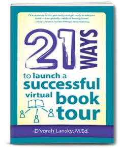 Make the Most of Your Blog Posts - one stop on D'vorah Lansky's Virtual Blog Tour...