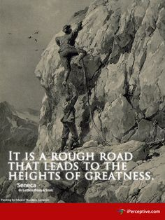 Seneca Quote: It is a rough road that leads... - iPerceptive
