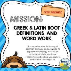 Mission - Greek & Latin Root Morphology