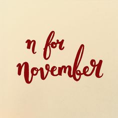 #november one of my favourite months! #autumn #winter #handlettering #brushlettering