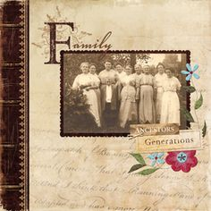 """Digital scrapbooking page """"Family"""" by Erica Hite uses alpha templates and layer masks to add interest."""