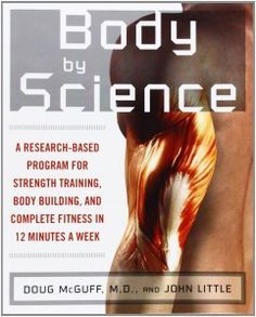 """This program is based on the book """"Body By Science"""" from Doug McGuff and John Little. The program is like a mutual fund of exercises, this means basically you need nothing more than these exercises. It is the best starting point and a ideal fundament to stimulate all of the metabolic …"""