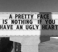 Previous Pinner:And when you've got both ugly face and ugly heart? Mood Quotes, Positive Quotes, Motivational Quotes, Inspirational Quotes, Pretty Words, Beautiful Words, Mode Poster, Ugly Heart, Jandy Nelson