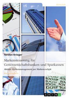 Markensteuerung für Genossenschaftsbanken und Sparkassen http://grin.to/KRVrE