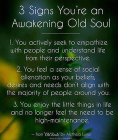 """My BFF would probably not like the term """"old soul"""" but these descriptions show her spirit of understanding and mercy. Reiki, Believe, Out Of Touch, After Life, Way Of Life, Spiritual Growth, Spiritual Healer, Spiritual Wisdom, Spiritual Awakening"""