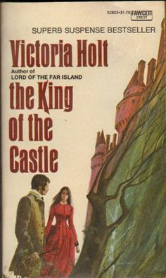 The King of the Castle: Victoria Holt: Amazon.com: Books--This is one of many of the vintage prints of Holt's' books that I have on my shelves.